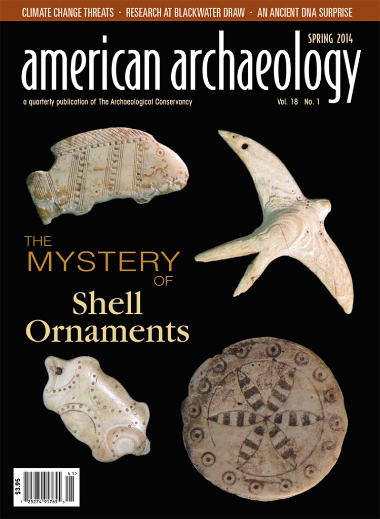 Archaeological Conservancy Magazine American Archaeology Magazine Spring 2014 Issue