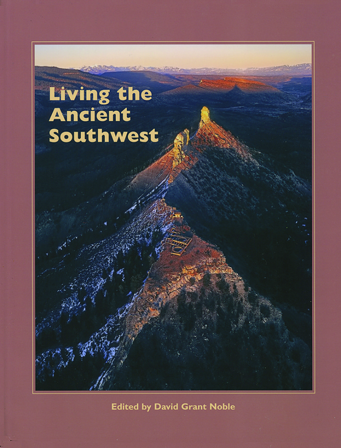 Living the Ancient Southwest Edited by David Grant Noble