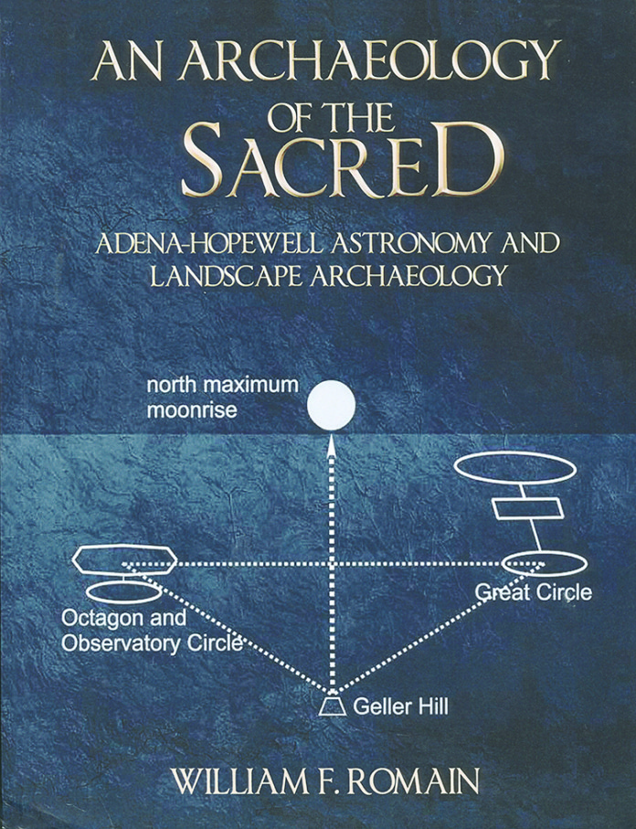 Book Cover: Archaeology of the Sacred: Adena-Hopewell Astronomy and Landscape Archaeology