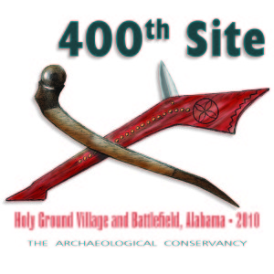 400th Site Save: Holy Ground Village and Battle Field, Arkansas. Commemorated in 2010.
