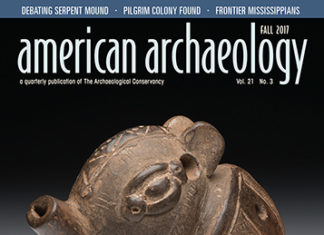 The most recent issue of American Archaeology Magazine, FALL 2017, is now available! COVER: This four-hole ocarina depicts an unknown animal. It was found in Guanacaste, Costa Rica, and is now in the collections of the Peabody Museum of Archaeology & Ethnology at Harvard University. Credit: (c) President and Fellows of Harvard College, Peabody Museum of Archaeology and Ethnology. PM# 17-3-20/C8064.